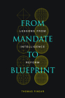 From Mandate to Blueprint: Lessons from Intelligence Reform Cover Image