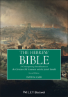 The Hebrew Bible: A Contemporary Introduction to the Christian Old Testament and the Jewish Tanakh Cover Image