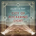 City of Flickering Light Lib/E Cover Image