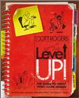 Level Up!: The Guide to Great Video Game Design Cover Image