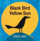 Black Bird Yellow Sun Cover Image