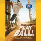 Play Ball! Lib/E (Little League #1) Cover Image
