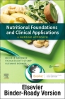 Nutritional Foundations and Clinical Applications - Binder Ready: A Nursing Approach Cover Image