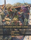 Crescent and Iron Cross: Large Print Cover Image