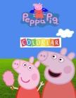 Peppa Pig Colorear: Gran libro para colorear para niños de 4 a 10 años Cover Image