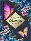 Butterfly Coloring Book for Adults: Beautiful & Simple Butterfly Designs: Relaxation and Stress Relieve Coloring Book for Adults Cover Image