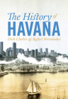 The History of Havana Cover Image