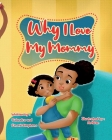 Why I Love My Mommy Cover Image