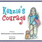 Kenzie's Courage: Kindness and Friendship Inspire a Military Family During Deployment Cover Image