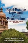 Real Estate Law & Asset Protection for Texas Real Estate Investors - 2020 Edition Cover Image