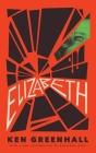 Elizabeth: A Novel of the Unnatural Cover Image