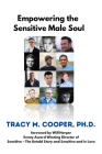 Empowering The Sensitive Male Soul Cover Image