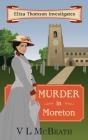 Murder in Moreton: Eliza Thomson Investigates Book 2 Cover Image