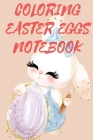 Coloring Easter Eggs Notebook Cover Image