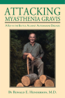 Attacking Myasthenia Gravis: A Key in the Battle Against Autoimmune Diseases Cover Image