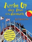 Arriba Up, Abajo Down at the Boardwalk: A Picture Book of Opposites in English & Spanish Cover Image