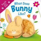 What Does Bunny Like? (Touch & Feel) Cover Image