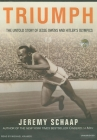 Triumph: The Untold Story of Jesse Owens and Hitler's Olympics Cover Image