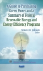Guide to Purchasing Green Power & a Summary of Federal Renewable Energy & Energy Efficiency Programs Cover Image