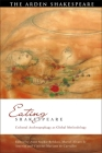 Eating Shakespeare: Cultural Anthropophagy as Global Methodology Cover Image