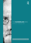 The Husserlian Mind (Routledge Philosophical Minds) Cover Image