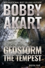 Geostorm The Tempest: A Post Apocalyptic EMP Survival Thriller Cover Image