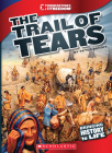 The Trail of Tears (Cornerstones of Freedom: Third Series) (Library Edition) Cover Image