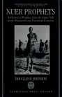 Nuer Prophets: A History of Prophecy from the Upper Nile in the Nineteenth and Twentieth Centuries (Oxford Studies in Social and Cultural Anthropology) Cover Image
