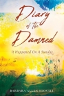 Diary Of The Damned: It Happened On A Sunday Cover Image