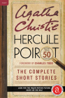 Hercule Poirot: The Complete Short Stories (Hercule Poirot Mysteries) Cover Image