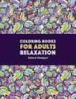 Coloring Books for Adults Relaxation: Nature Designs: Zendoodle Animals, Birds, Owls, Deer, Squirrels, Turtles, Butterflies, Flowers & Landscapes; Str Cover Image