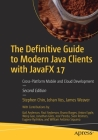 The Definitive Guide to Modern Java Clients with Javafx 17: Cross-Platform Mobile and Cloud Development Cover Image