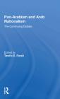 Panarabism and Arab Nationalism: The Continuing Debate Cover Image