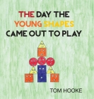 The Day the Young Shapes Came Out to Play Cover Image