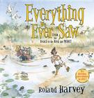 Everything We Ever Saw: From the Beach to the Bush and More! Cover Image