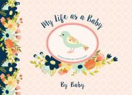 My Life as a Baby: Record Keeper and Photo Album - Birds Cover Image
