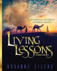 Living Lessons: Devotional Studies in Genesis and Exodus Cover Image