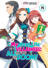 My Next Life as a Villainess: All Routes Lead to Doom! Volume 8 Cover Image
