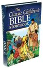 The Classic Children's Bible Storybook Cover Image