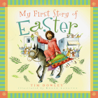My First Story of Easter (My First Story Series) Cover Image