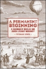 A Permanent Beginning: R. Nachman of Braslav and Jewish Literary Modernity Cover Image