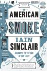 American Smoke: Journeys to the End of the Light Cover Image