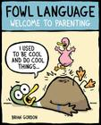 Fowl Language: Welcome to Parenting Cover Image
