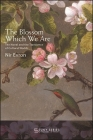 The Blossom Which We Are: The Novel and the Transience of Cultural Worlds (Suny Series) Cover Image