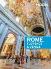 Moon Rome, Florence & Venice (Travel Guide) Cover Image