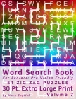 Word Search Book For Seniors: Pro Vision Friendly, 51 Zig Zag Puzzles, 30 Pt. Extra Large Print, Vol. 7 Cover Image