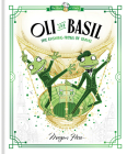 Oli and Basil: The Dashing Frogs of Travel: World of Claris Cover Image