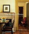 Roots of Home: Our Journey to a New Old House Cover Image