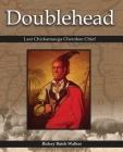 Doublehead Last Chickamauga Cherokee Chief Cover Image