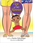 A Tale of Two Mommies Cover Image